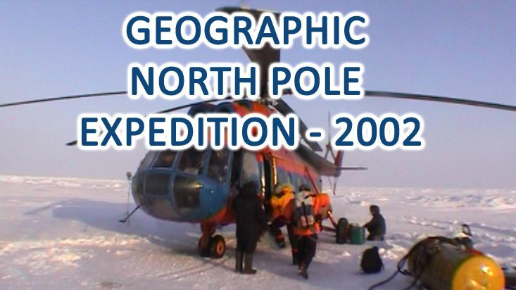 Geographic North Pole Expedition - 2002
